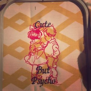 Cute but psycho embroidery art